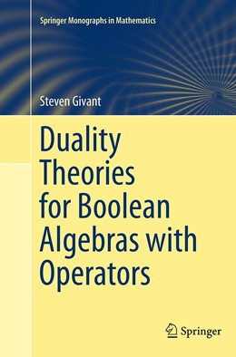 Abbildung von Givant | Duality Theories for Boolean Algebras with Operators | Softcover reprint of the original 1st ed. 2014 | 2016