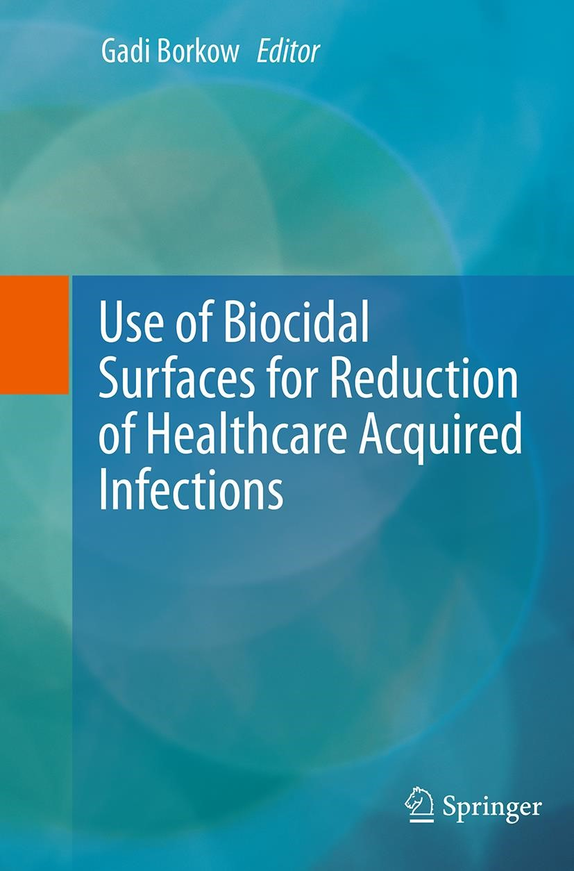 Use of Biocidal Surfaces for Reduction of Healthcare Acquired Infections | Borkow | Softcover reprint of the original 1st ed. 2014, 2016 | Buch (Cover)