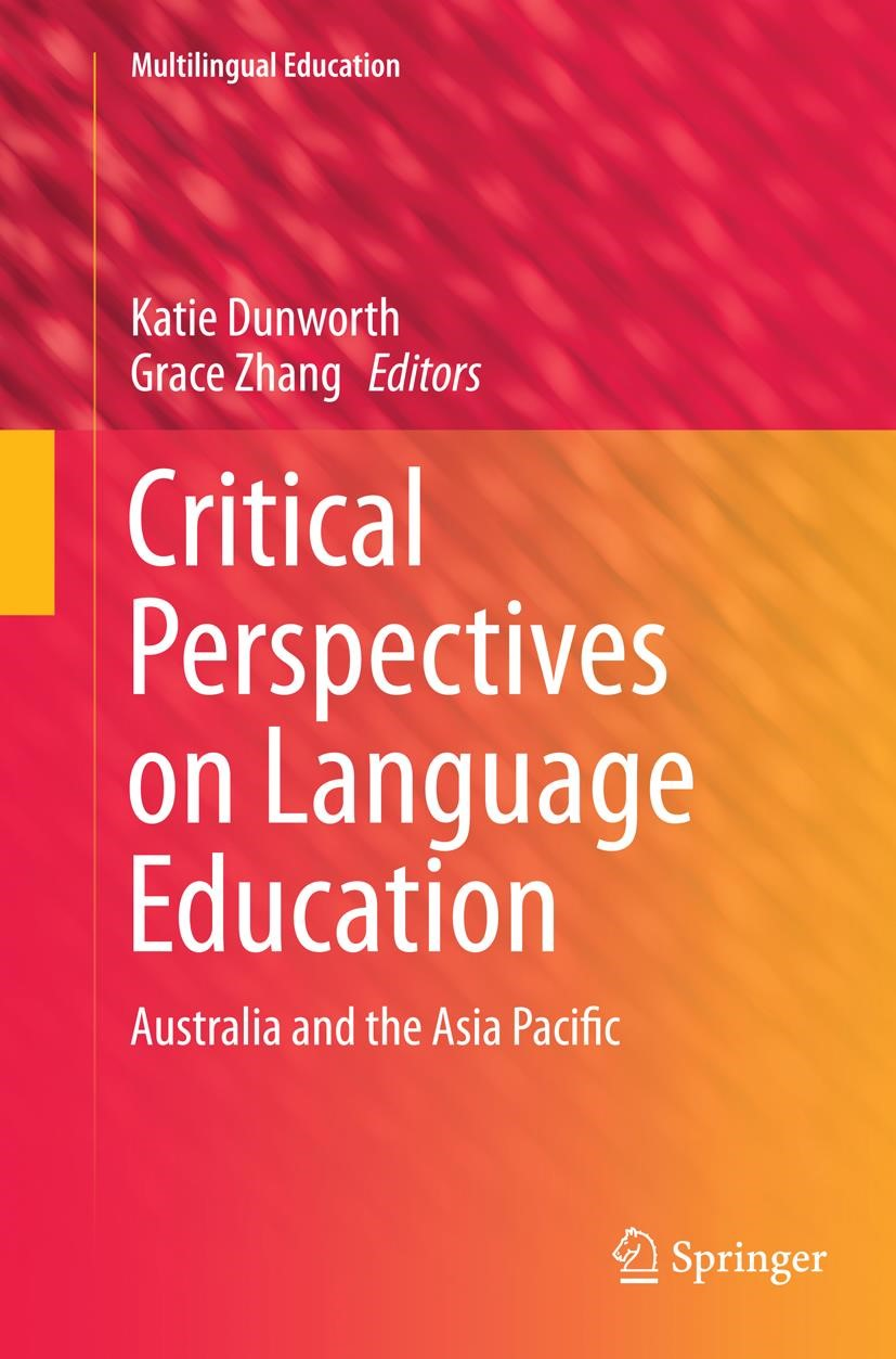Critical Perspectives on Language Education   Dunworth / Zhang   Softcover reprint of the original 1st ed. 2014, 2016   Buch (Cover)