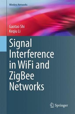 Abbildung von Shi / Li | Signal Interference in WiFi and ZigBee Networks | 1. Auflage | 2016 | beck-shop.de