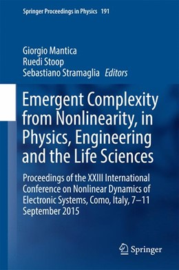Abbildung von Mantica / Stoop / Stramaglia | Emergent Complexity from Nonlinearity, in Physics, Engineering and the Life Sciences | 1st ed. 2017 | 2017 | Proceedings of the XXIII Inter... | 191