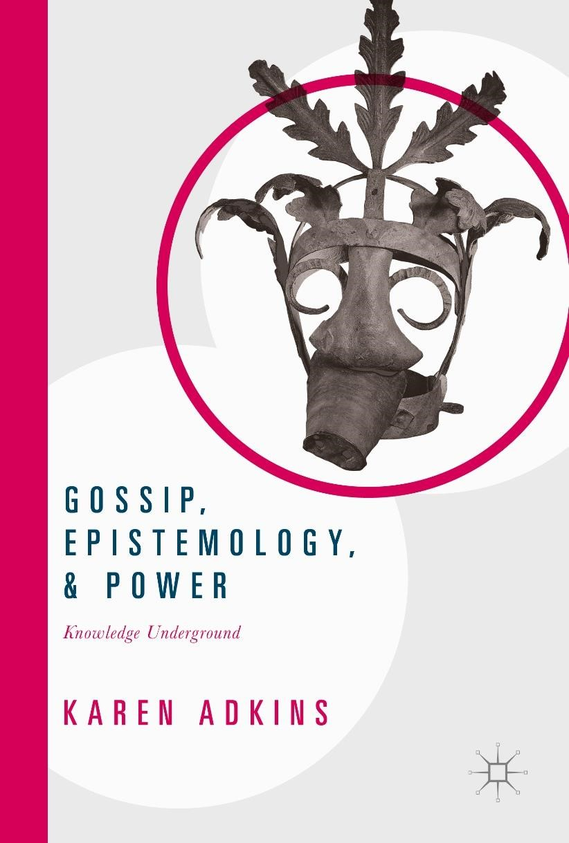 Gossip, Epistemology, and Power | Adkins | 1st ed. 2017, 2017 | Buch (Cover)