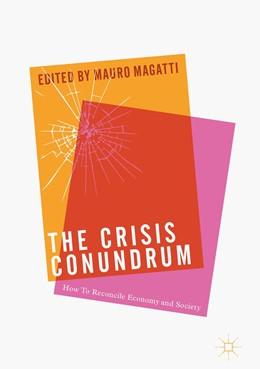 Abbildung von Magatti | The Crisis Conundrum | 1. Auflage | 2017 | beck-shop.de