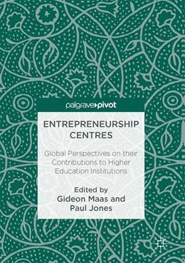Abbildung von Maas / Jones | Entrepreneurship Centres | 1. Auflage | 2017 | beck-shop.de