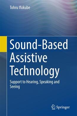 Abbildung von Ifukube   Sound-Based Assistive Technology   1. Auflage   2017   beck-shop.de