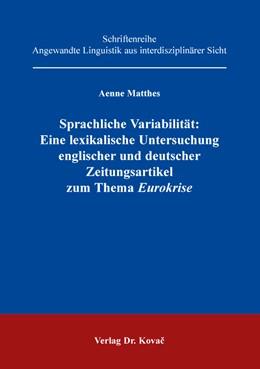 Abbildung von Matthes   Sprachliche Variabilität: Eine lexikalische Untersuchung englischer und deutscher Zeitungsartikel zum Thema Eurokrise   2016   48