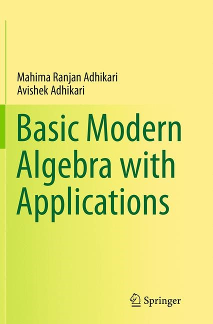 Basic Modern Algebra with Applications | Adhikari | Softcover reprint of the original 1st ed. 2014, 2016 | Buch (Cover)