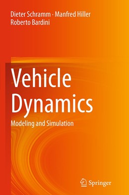 Abbildung von Schramm / Hiller / Bardini | Vehicle Dynamics | Softcover reprint of the original 1st ed. 2014 | 2016 | Modeling and Simulation