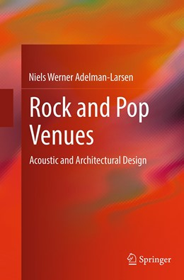Abbildung von Adelman-Larsen | Rock and Pop Venues | Softcover reprint of the original 1st ed. 2014 | 2016 | Acoustic and Architectural Des...