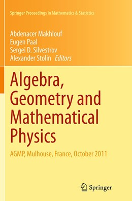 Abbildung von Makhlouf / Paal / Silvestrov / Stolin | Algebra, Geometry and Mathematical Physics | Softcover reprint of the original 1st ed. 2014 | 2016 | AGMP, Mulhouse, France, Octobe... | 85