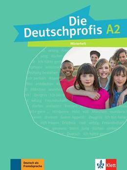 Abbildung von Die Deutschprofis A2. Wörterheft | 1. Auflage | 2017 | beck-shop.de