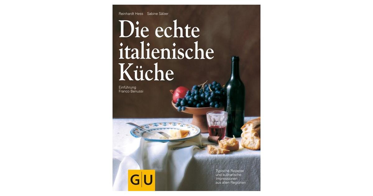 Benussi / Hess / Sälzer   Die echte italienische Küche