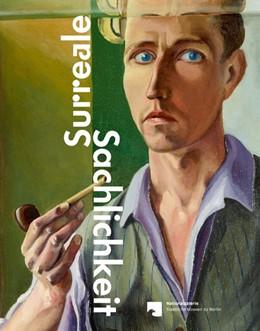 Abbildung von Zacharias | Surreale Sachlichkeit | 2016 | Werke der 1920er und 1930er Ja...