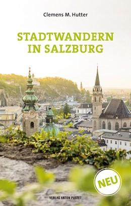 Abbildung von Hutter | Stadtwandern in Salzburg | 1. Auflage | 2017 | beck-shop.de