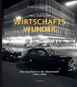 Abbildung von Hartmann / Burgard | Wirtschaftswunder | 1. Auflage | 2016 | beck-shop.de