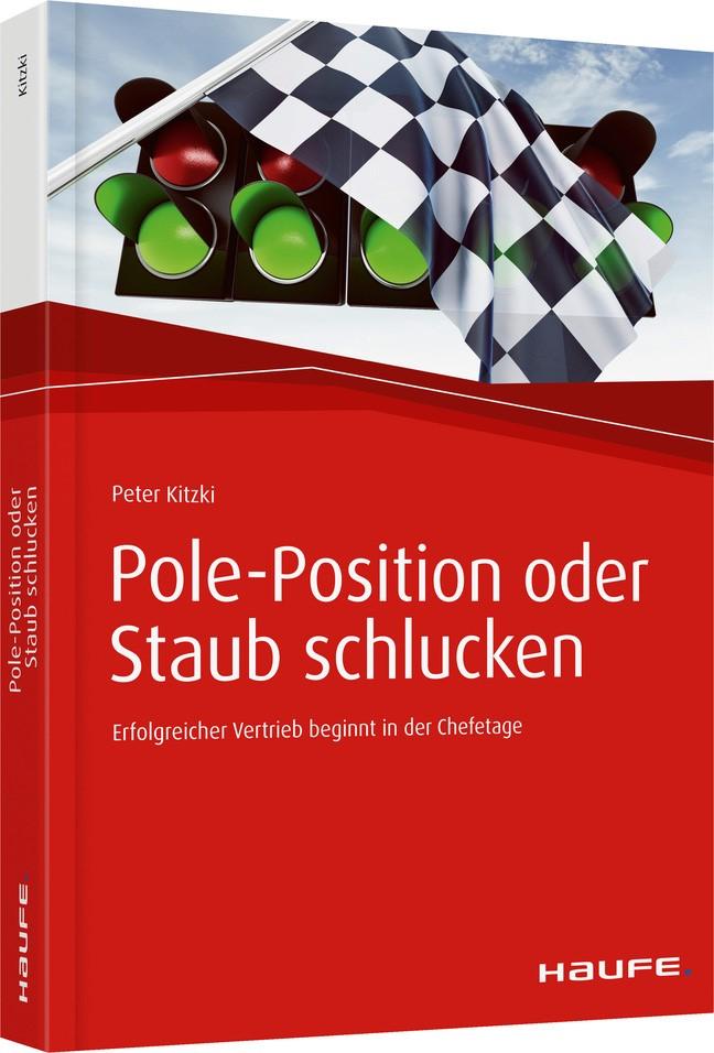 Abbildung von Kitzki | Pole-Position oder Staub schlucken | 1. Auflage. | 2017