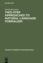 Two-Step Approaches to Natural Language Formalism | Morawietz | Reprint 2013, 2003 | Buch (Cover)