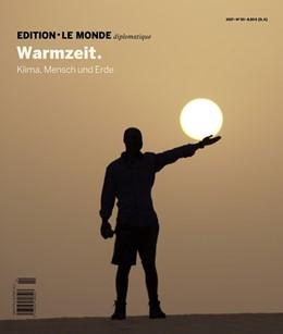 Abbildung von Kriener / Le Monde diplomatique | Warmzeit | 1. Auflage | 2016 | beck-shop.de