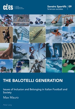 Abbildung von Mauro   The Balotelli Generation   2016   Issues of Inclusion and Belong...   9