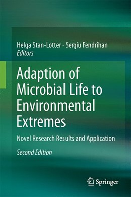 Abbildung von Stan-Lotter / Fendrihan | Adaption of Microbial Life to Environmental Extremes | 2. Auflage | 2017 | beck-shop.de
