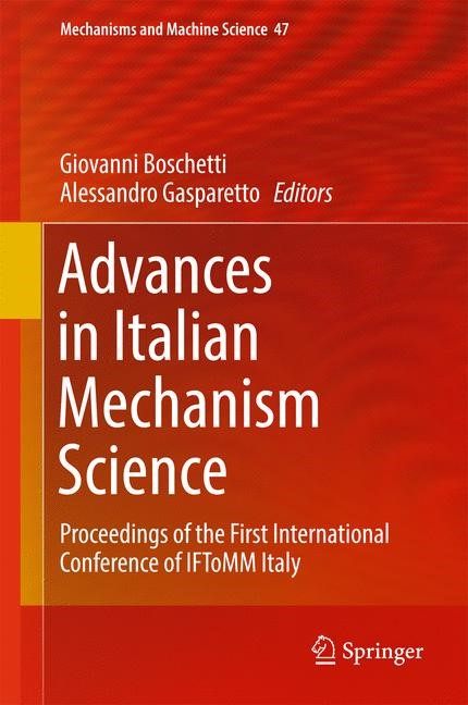 Advances in Italian Mechanism Science | Boschetti / Gasparetto | 1st ed. 2017, 2016 | Buch (Cover)