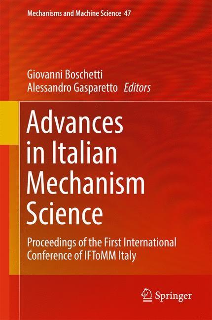 Advances in Italian Mechanism Science | Boschetti / Gasparetto | 1st ed. 2017, 2016 | Buch (Cover)
