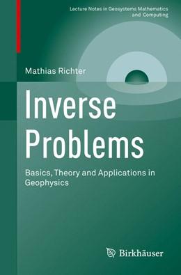 Abbildung von Richter   Inverse Problems   1st ed. 2016   2016   Basics, Theory and Application...