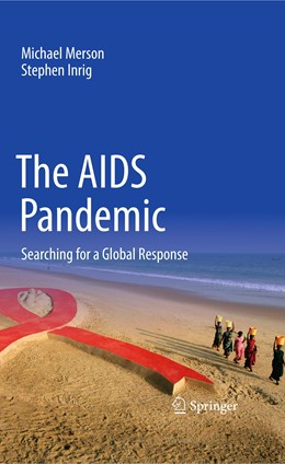 Abbildung von Merson / Inrig | The AIDS Pandemic | 1st ed. 2018 | 2017 | Searching for a Global Respons...