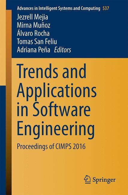 Abbildung von Mejia / Muñoz / Rocha / San Feliu / Peña   Trends and Applications in Software Engineering   1st ed. 2017   2016