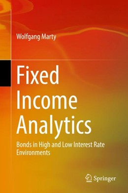 Abbildung von Marty | Fixed Income Analytics | 1st ed. 2017 | 2017 | Bonds in High and Low Interest...