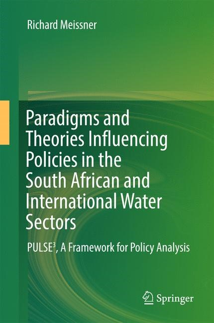 Abbildung von Meissner | Paradigms and Theories Influencing Policies in the South African and International Water Sectors | 1st ed. 2017 | 2016