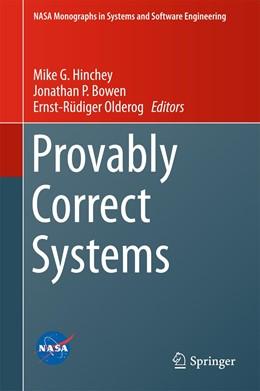 Abbildung von Hinchey / Bowen / Olderog | Provably Correct Systems | 1st ed. 2017 | 2017