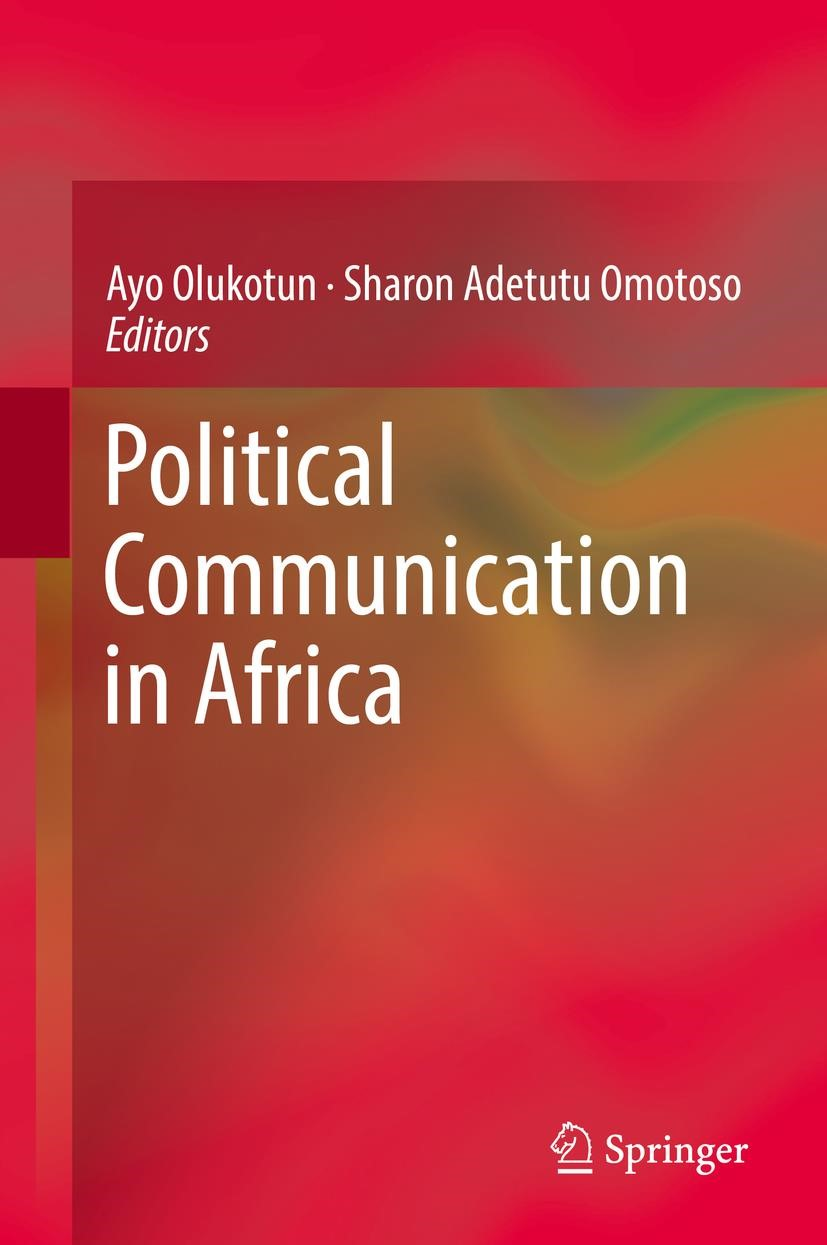 Political Communication in Africa | Olukotun / Omotoso | 1st ed. 2017, 2017 | Buch (Cover)