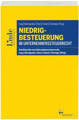 Abbildung von Staringer / Schuch | Niedrigbesteuerung im Unternehmenssteuerrecht | 1. Auflage | 2016 | beck-shop.de