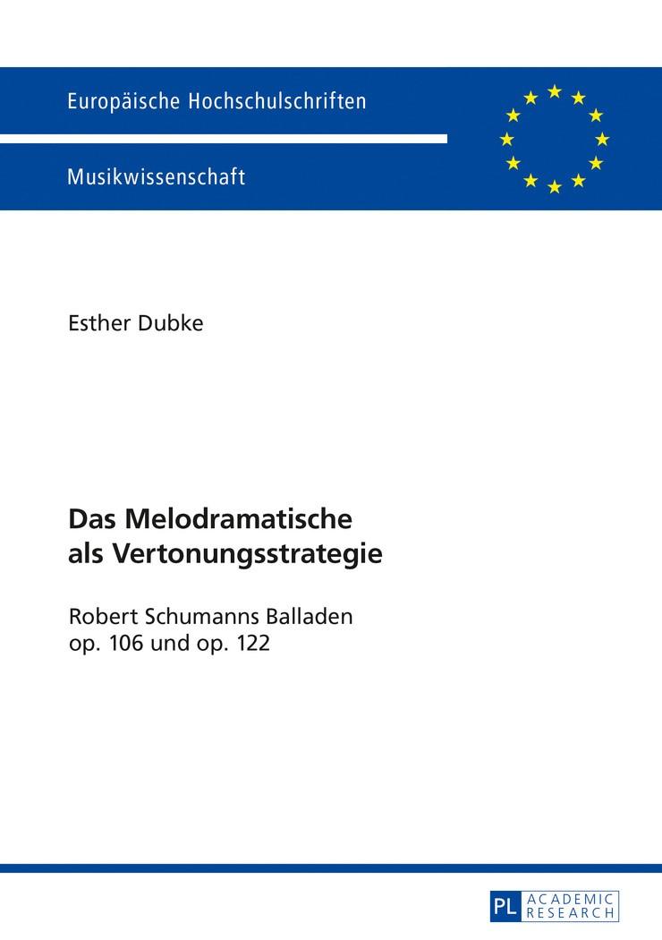 Das Melodramatische als Vertonungsstrategie   Dubke, 2016   Buch (Cover)