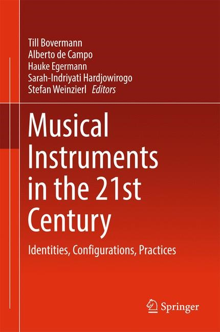 Musical Instrument in the 21st Century | Bovermann / Campo / Egermann / Hardjowirogo / Weinzierl, 2017 | Buch (Cover)