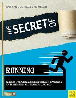 Abbildung von Dijk / Megen | The Secret of Running | 1. Auflage | 2017 | beck-shop.de
