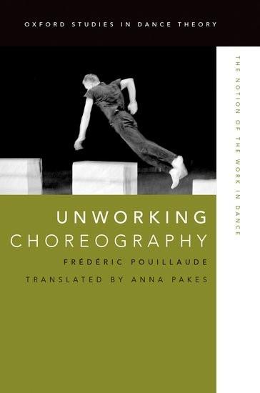Abbildung von Pouillaude | Unworking Choreography | 2017