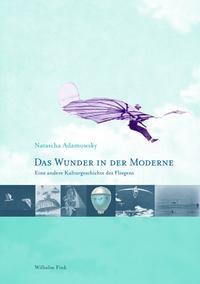 Das Wunder in der Moderne | Adamowsky | 1. Aufl. 2010, 2010 | Buch (Cover)