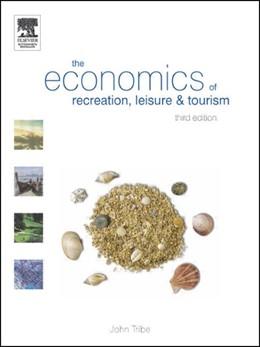Abbildung von Tribe | The Economics of Recreation, Leisure and Tourism | 3rd edition | 2004