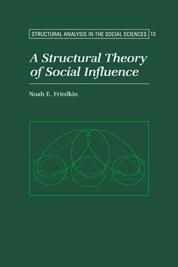Abbildung von Friedkin | A Structural Theory of Social Influence | 2006 | 13