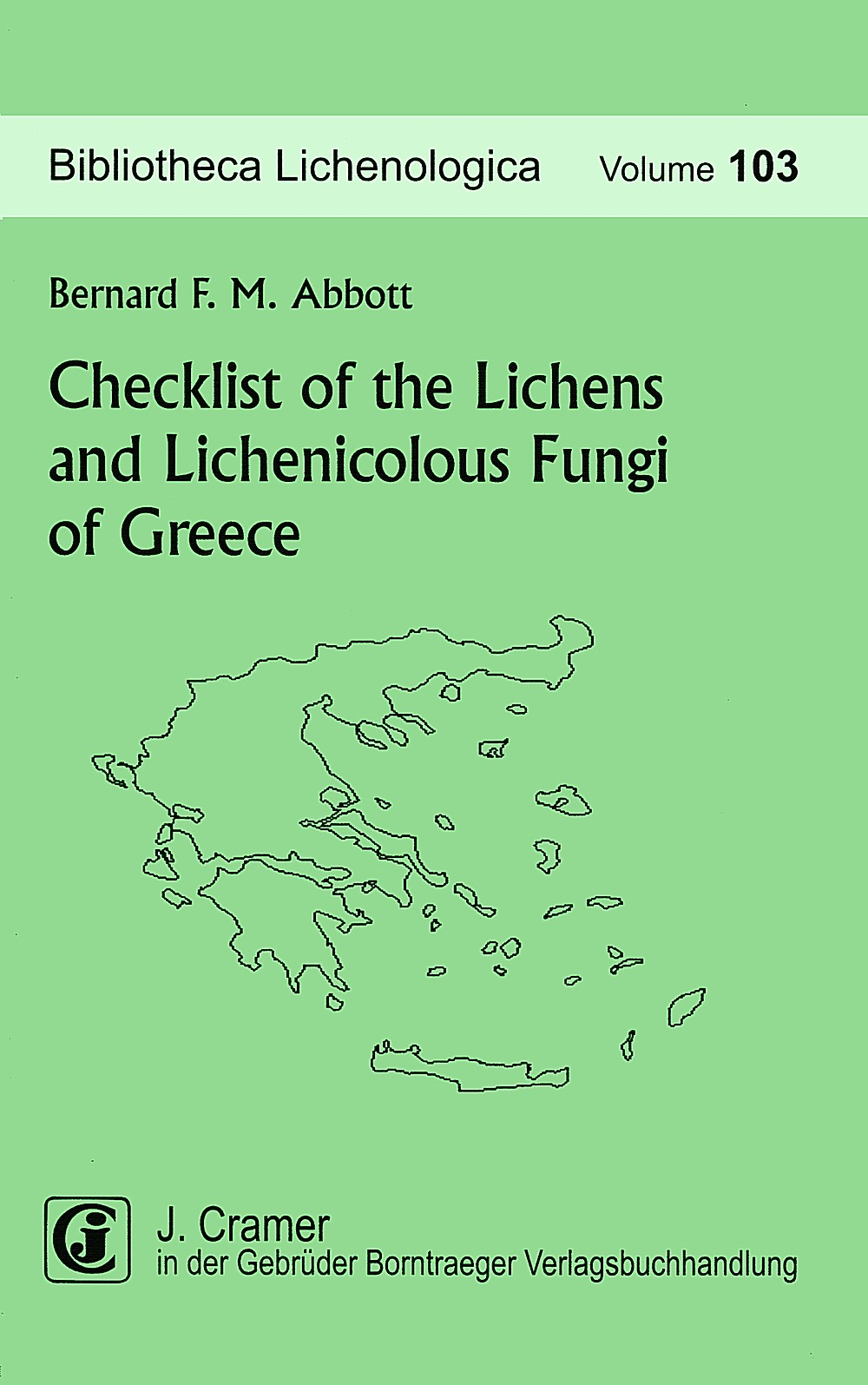 Abbildung von Abbott | Checklist of the Lichens and Lichenicolous Fungi of Greece | 2009