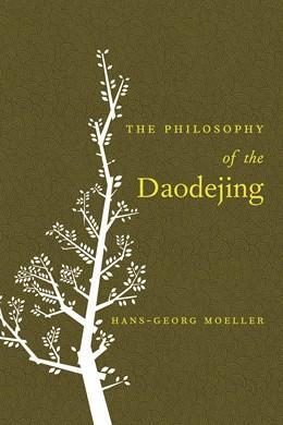 Abbildung von Moeller | The Philosophy of the Daodejing | 2006