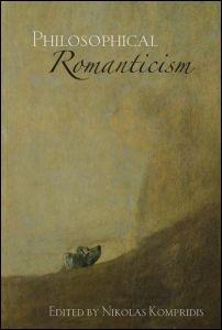 Abbildung von Kompridis | Philosophical Romanticism | 2006