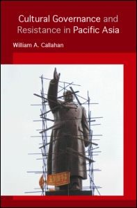 Abbildung von Callahan | Cultural Governance and Resistance in Pacific Asia | 2006