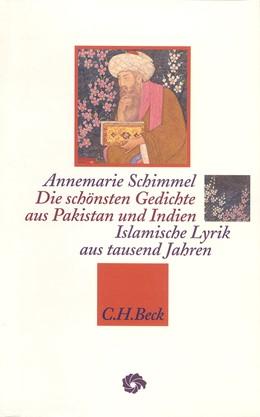 Abbildung von Schimmel, Annemarie | Die schönsten Gedichte aus Pakistan und Indien | 1996 | Islamische Lyrik aus tausend J...