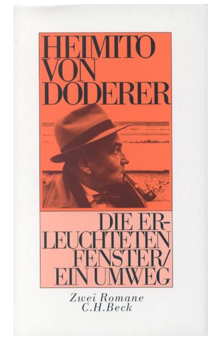 Cover: Heimito Doderer, Die erleuchteten Fenster oder die Menschwerdung des Amtsrates Julius Zihal. Ein Umweg
