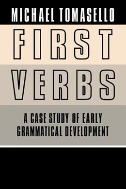 Abbildung von Tomasello   First Verbs   2006   A Case Study of Early Grammati...