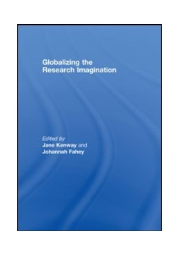 Abbildung von Kenway / Fahey | Globalizing the Research Imagination | 2008