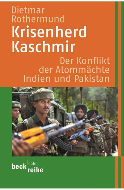 Cover: Dietmar Rothermund, Krisenherd Kaschmir